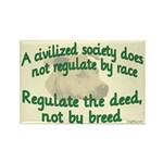 Civilized Society Against BSL Rectangle Magnet (10