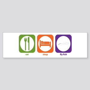 Eat Sleep Fly Fish Bumper Sticker