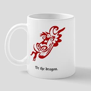 Be the dragon. Mug