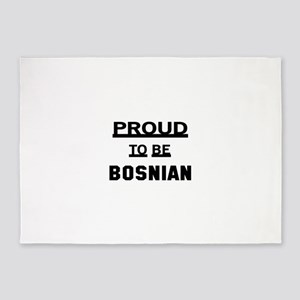 Proud To Be Bosnian 5'x7'Area Rug