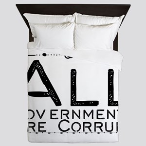 All Governments Are Corrupt Queen Duvet