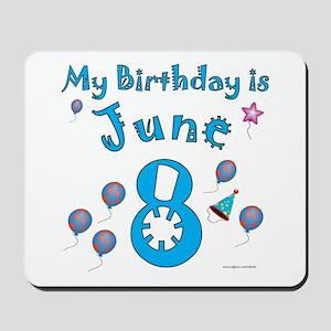 June 8th Birthday Mousepad