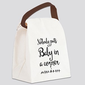 Nobody puts Baby in a corner. Canvas Lunch Bag