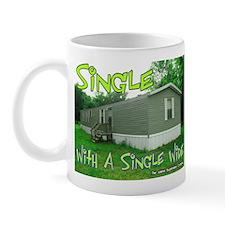 Single With a Single Wide Mug