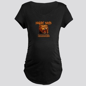 Hailey Says Raaawr (Lion) Maternity Dark T-Shirt