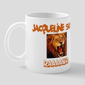 Jacqueline Says Raaawr (Lion) Mug