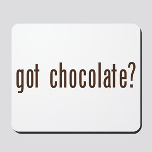 got chocholate? Mousepad