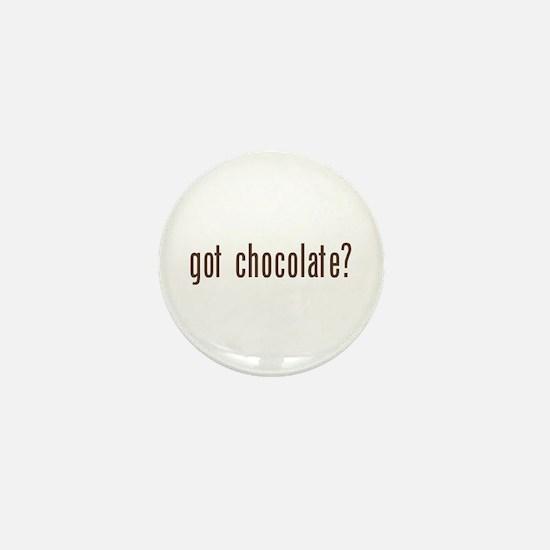 got chocholate? Mini Button