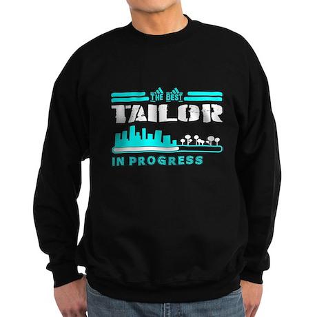The Best Tailor In Progress Sweatshirt