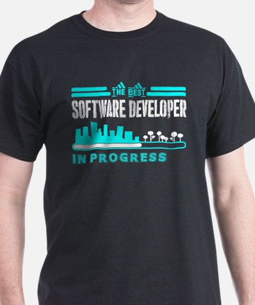 The Best Software Developer In Progress T-Shirt