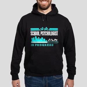 The Best School Psychologist In Progres Sweatshirt