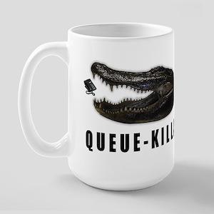 Queue-Killa Large Mug
