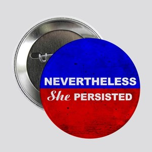 """Nevertheless She Persisted 2.25"""" Button (10 P"""