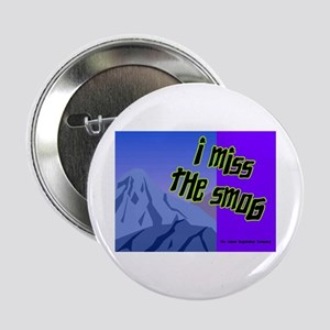 I Miss The Smog Button