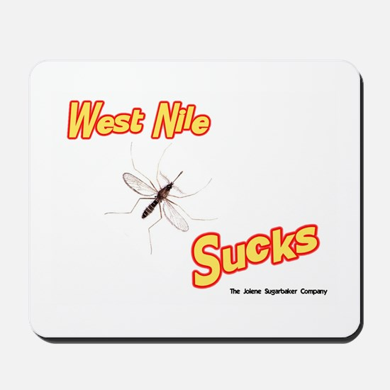 West Nile Sucks Mousepad