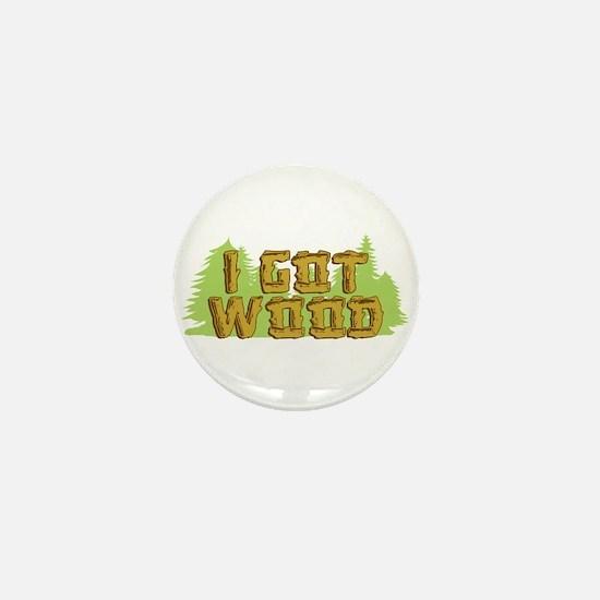 FB I Got Wood Mini Button