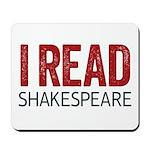 I Read Shakespeare mousepad