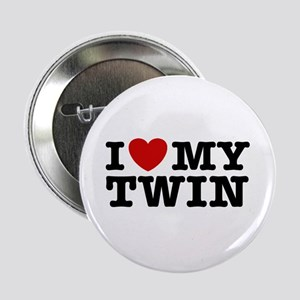 """I Love My Twin 2.25"""" Button"""