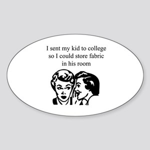 Fabric - Sent Son to College Oval Sticker