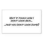 Sick - Dumb Rectangle Sticker 10 pk)
