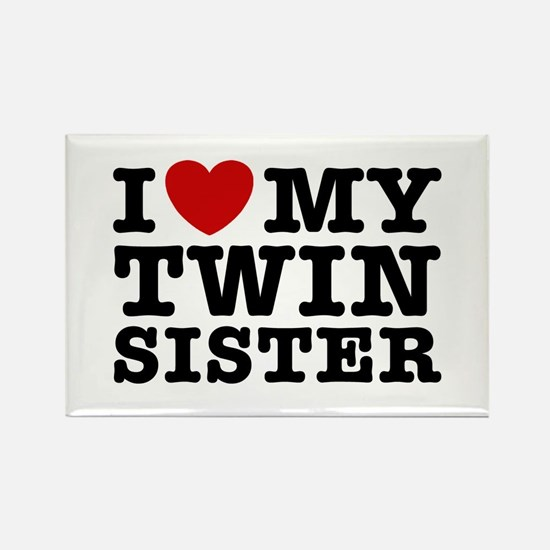 I Love My Twin Sister Quotes Amazing I Love My Twin Sister Quotes Magnet  Cafepress