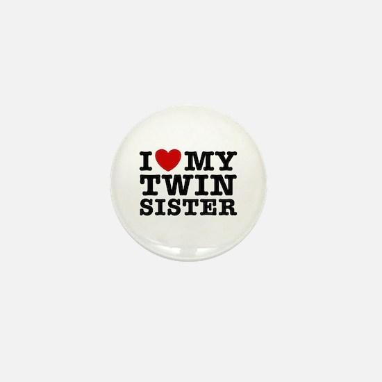 I Love My Twin Sister Mini Button