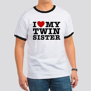 I Love My Twin Sister Ringer T