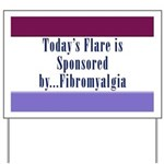 Today's Flare - Fibro Yard Sign