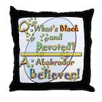 Labrador Believer Throw Pillow