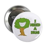 "I Need A Hug 2.25"" Button (10 pack)"