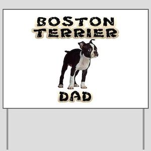 Boston Terrier Dad Yard Sign