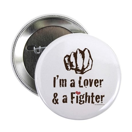 """I'm A Lover And A Fighter MMA 2.25"""" Button"""