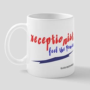 Receptionist Feel The Power Mug
