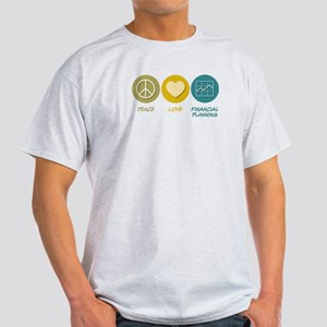 Peace Love Financial Planning Light T-Shirt