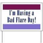Bad Flare Day Yard Sign