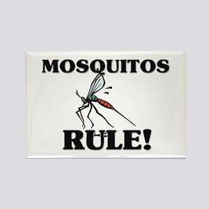 Mosquitos Rule! Rectangle Magnet