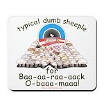 Baa-rack Obama Sheeple Mousepad