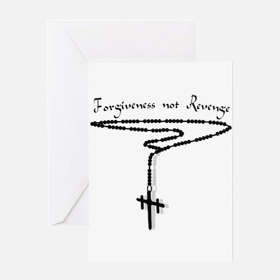 Forgiveness not Revenge Greeting Card