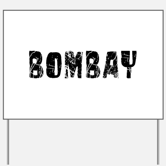 Bombay Faded (Black) Yard Sign