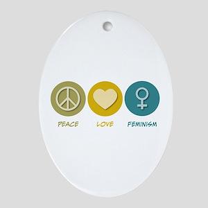 Peace Love Feminism Oval Ornament