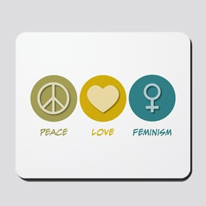 Peace Love Feminism Mousepad