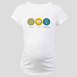 Peace Love Feminism Maternity T-Shirt