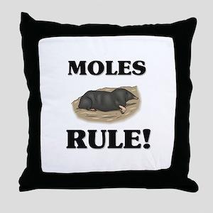 Moles Rule! Throw Pillow