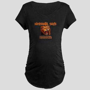 Nathaniel Says Raaawr (Lion) Maternity Dark T-Shir