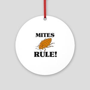 Mites Rule! Ornament (Round)