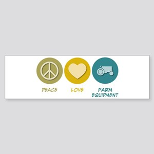 Peace Love Farm Equipment Bumper Sticker