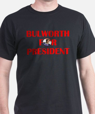 Bulworth For President T-Shirt