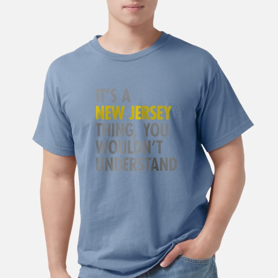 Its A New Jersey Thing T-Shirt