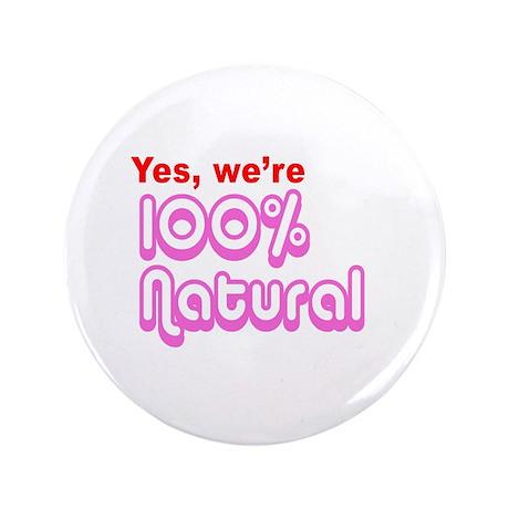 "100% Natural 3.5"" Button"