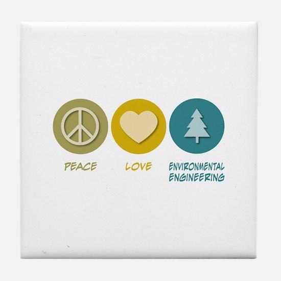 Peace Love Environmental Engineering Tile Coaster